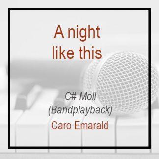 A night like this - Caro Emerlad